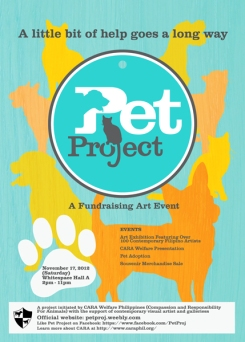 Pet Project – A Fundraising Art Event: White Space, Pasong Tamo Extension, Makati City November 17, 2012