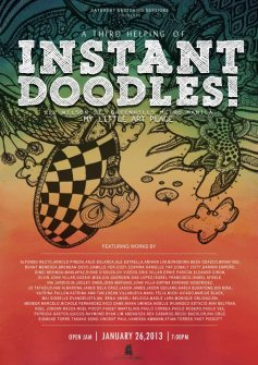 A Third Helping of Instant Doodles: My Little Art Place, 222 Wilson St., Greenhills January 26 – February 2, 2013