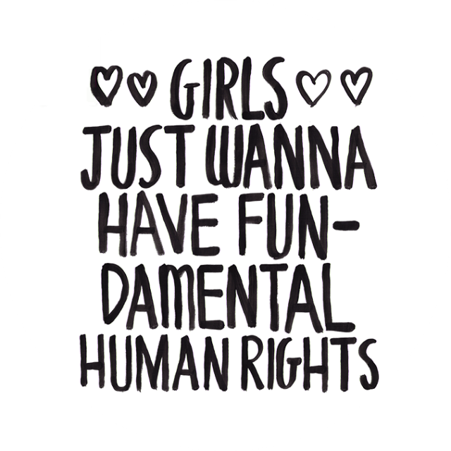 girls_just_wanna_have_fundamental_human_rights_by_filochapas-d8an2u9